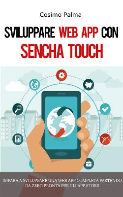 Sviluppare Web App con Sencha Touch